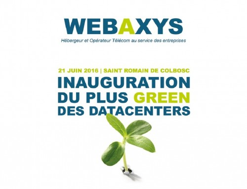 INAUGURATION GREEN DATACENTER – WEBAXYS
