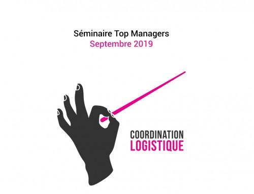 Régie logistique – Séminaire Top Managers